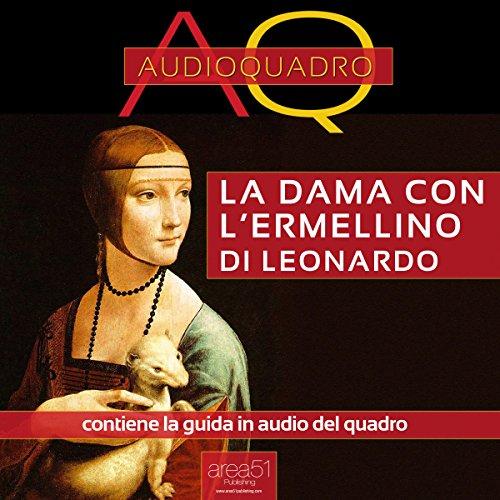 La dama con l'ermellino di Leonardo Da Vinci  Audiolibri