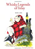 The Whisky Legends of Islay