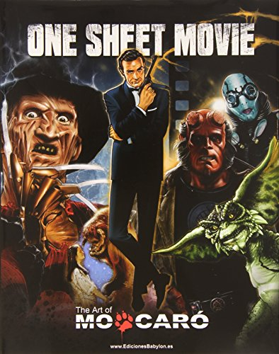 One sheet movie: the art of Mo Caró (Illustrare)