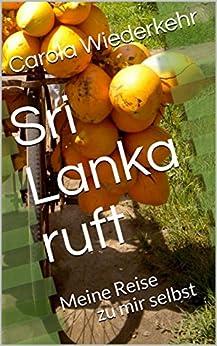 Sri Lanka ruft: Meine Reise zu mir selbst