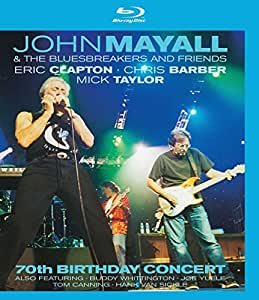 John Mayall & The Bluesbreakers and friends : 70th Birthday Concert [Blu-ray]