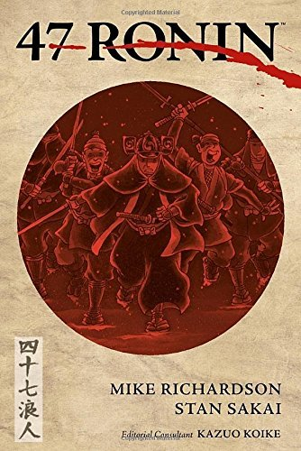 47 Ronin by Mike Richardson (2014-03-04)