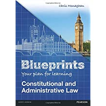Blueprints: Constitutional and Administrative Law