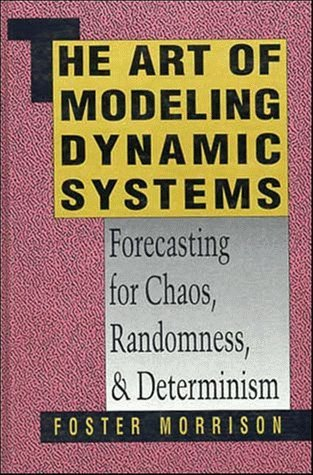 The Art of Modelling Dynamic Systems