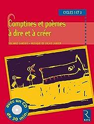 Comptines et poèmes à dire et à créer, cycle 1 et 2 (avec un CD de 30 mm)