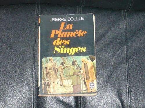 La planète des singes par Pierre Boulle