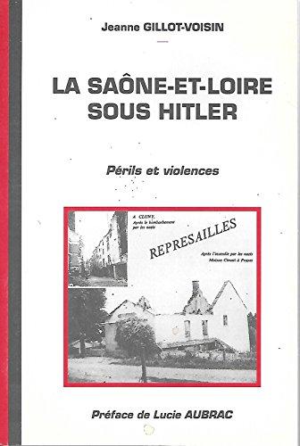 La Saône-et-Loire sous Hitler