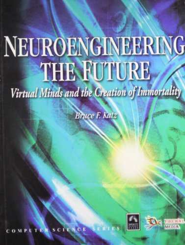Neuroengineering: The Future