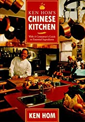Ken Hom's Chinese Kitchen: With a Consumer's Guide to Essential Ingredients by Ken Hom (1995-02-02)