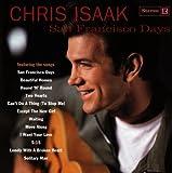 Songtexte von Chris Isaak - San Francisco Days
