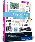 Raspberry Pi: Der praktische Einstieg; aktuell zu allen Versionen inkl. Modell B+