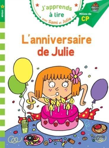 Sami et Julie CP Niveau 2 L'annivers...