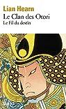 Le Clan des Otori, Tome 5 : Le Fil du destin par Hearn