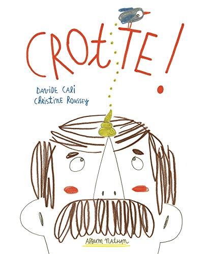 Crotte !