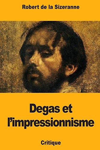 Degas et l'impressionnisme