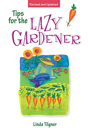 Tips for the Lazy Gardener (English Edition)