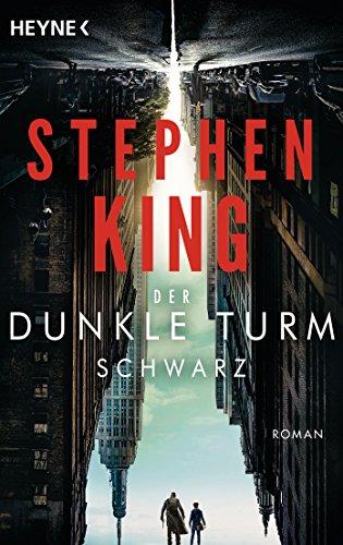 Buchseite und Rezensionen zu 'Schwarz: Der dunkle Turm 1' von Stephen King