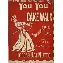 YOU YOU CAKE WALK - POLKA POPULAR DANSE MUSIC.