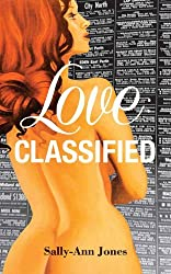 Love: Classified (Sally-Ann Jones Sexy Romance Book 1)
