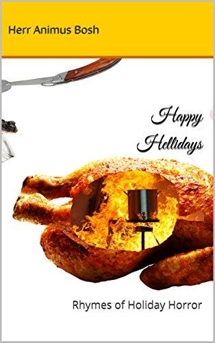Happy Hellidays: Rhymes of Holiday Horror (English Edition) (Rhymes Halloween Happy)