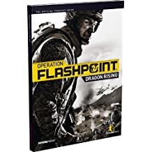 Operation Flashpoint: Dragon Rising - The Official Strategy Guide by Future Press (2009-09-28)