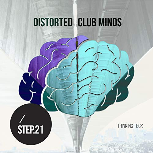 Distorted Club Minds - Step.21 (Club Coot)