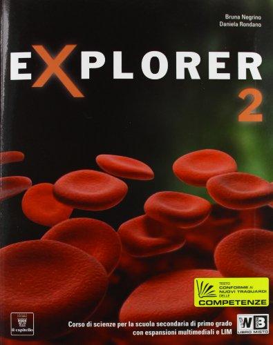 Explorer. Per la Scuola media. Con e-book. Con espansione online: 2
