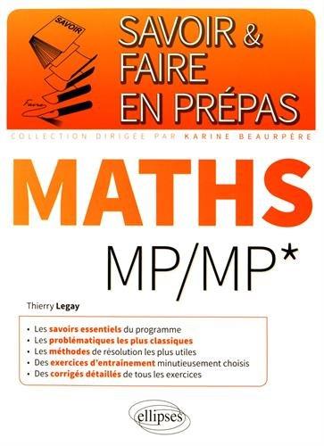 Savoir & Faire en Prépas Maths MP/MP*