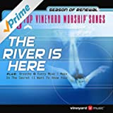 25 Top Vineyard Worship Songs (The River Is Here)