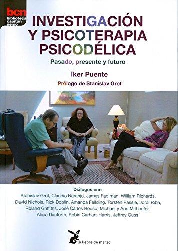 Investigación y psicoterapia psicodélica. Pasado, presente y futuro