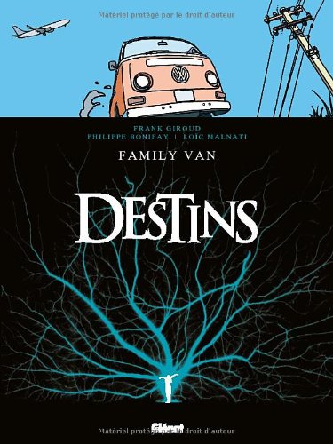 Destins, Tome 8 : Family Van