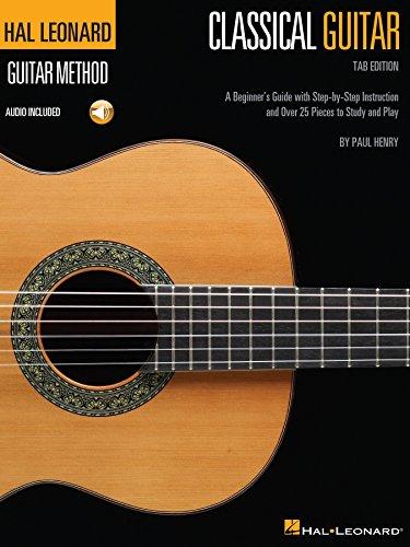 Hal Leonard Classical Guitar Method (Tab Edition): A Beginners ...