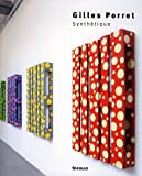 Gilles Porret : Synthétique