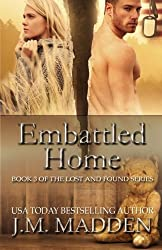 Embattled Home (Lost and Found) (Volume 3) by J.M. Madden (2014-05-01)