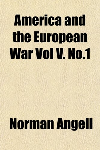 America and the European War Vol V. No.1