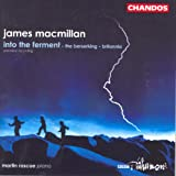Macmillan, J.: Into the Ferment / the Berserking / Britannia