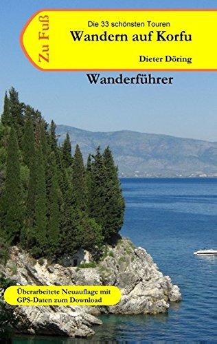 Preisvergleich Produktbild Wandern auf Korfu: Wanderführer für die griechische Insel Korfu