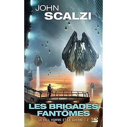 Le Vieil Homme et la Guerre, T2 : Les Brigades fantômes