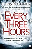 Every Three Hours (Darby McCormick) by Chris Mooney