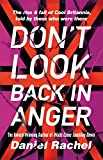 Don't Look Back In Anger: The rise and fall of Cool Britannia, told by those who were there (English Edition)