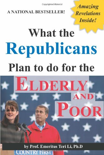 What the Republicans Plan to do for the Elderly and Poor (Blank Inside)