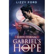 Gabriel's Hope (Rhyn Eternal Book 1)