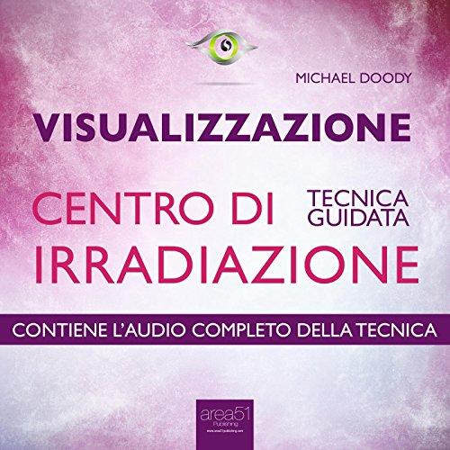 Visualizzazione. Centro di irradiazione  Audiolibri