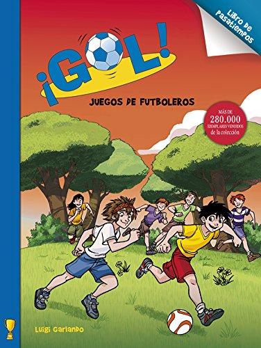 Juegos de campeones (¡Gol! Pasatiempos) por Luigi Garlando