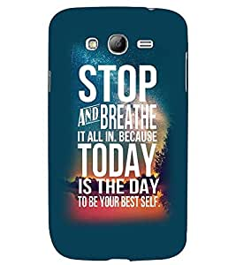 Printvisa Confidence Quote In A Blue Background Back Case Cover for Samsung Galaxy Grand i9080:::Samsung Galaxy Grand i9082