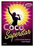 Coco Superstar: ... und unsere Schule steht Kopf Musical für 10- bis 15-Jährige Gesamtausgabe (mit Klavierstimme)