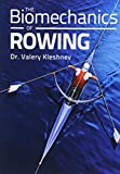 The Biomechanics of Rowing