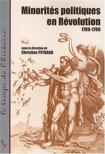 Minorités politiques en Révolution : 1789-1799