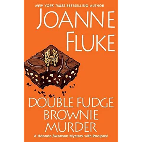 Double Fudge Brownie Murder (A Hannah Swensen Mystery) by Joanne Fluke (2015-02-24)