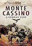 Monte Cassino: A German View
